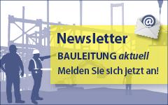Bauleitung aktuell Newsletter